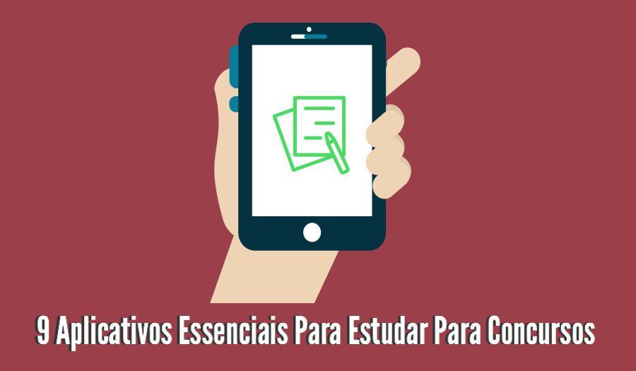 9 Aplicativos Essenciais Para Estudar Para Concursos